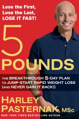 Image for 5 POUNDS: THE BREAKTHROUGH 5-DAY PLAN TO JUMP-START WEIGHT LOSS