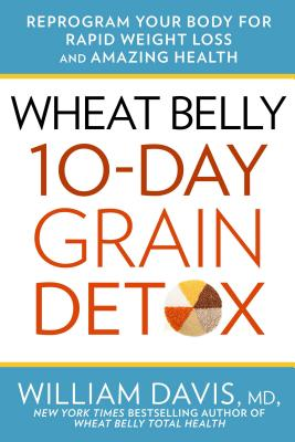 Image for WHEAT BELLY 10 DAY GRAIN DETOX