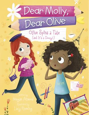 Image for Olive Spins a Tale (and It's a Doozy!) (Dear Molly, Dear Olive)