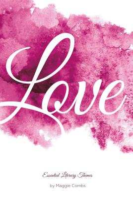 Image for Love (Essential Literary Themes)