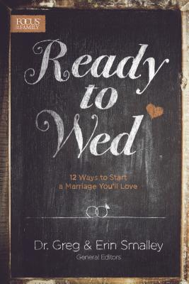 Image for Ready to Wed: 12 Ways to Start a Marriage You'll Love