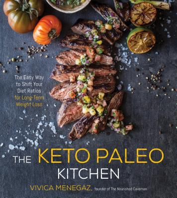 Image for The Keto Paleo Kitchen: The Easy Way to Shift Your Diet Ratios for Long-Term Weight Loss
