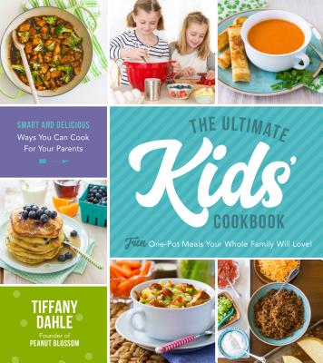 Image for The Ultimate Kids' Cookbook: Fun One-Pot Recipes Your Whole Family Will Love!