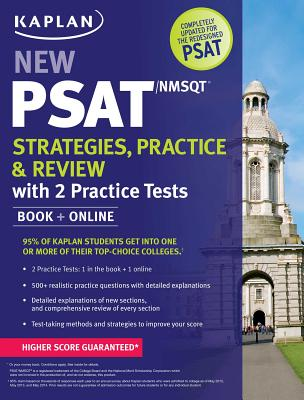 Image for Kaplan New PSAT/NMSQT Strategies, Practice and Review with 2 Practice Tests: Book + Online (Kaplan Test Prep)