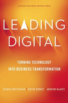 Image for Leading Digital: Turning Technology into Business Transformation