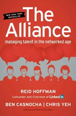 Image for The Alliance: Managing Talent in the Networked Age