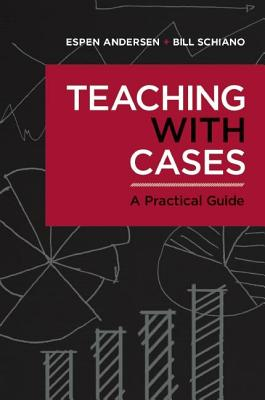 Image for Teaching with Cases: A Practical Guide