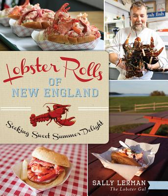 Image for Lobster Rolls of New England: Seeking Sweet Summer Delight (American Palate)