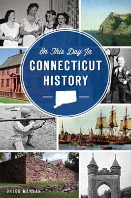 Image for On This Day in Connecticut History