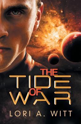 The Tide of War, Witt, Lori A.