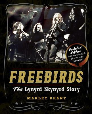 Image for Freebirds: The Lynyrd Skynyrd Story