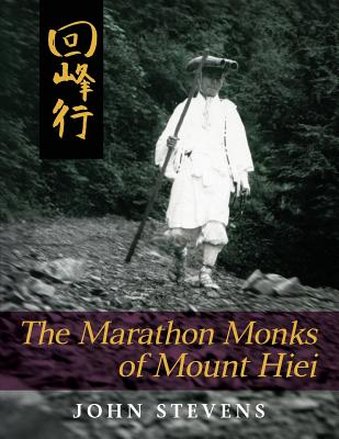 The Marathon Monks of Mount Hiei, Stevens, John