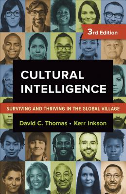 Image for Cultural Intelligence: Surviving and Thriving in the Global Village