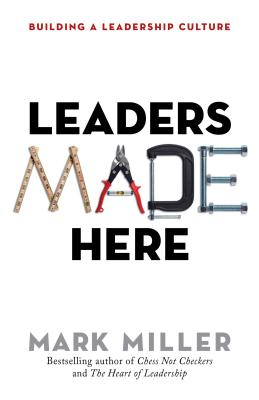 Image for Leaders Made Here: Building a Leadership Culture (The High Performance Series)