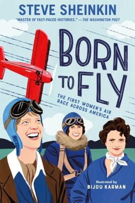 Image for Born to Fly: First Women's Air Race Across America