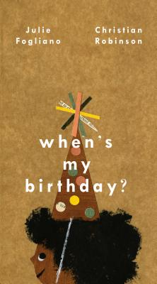 When's My Birthday?, Fogliano, Julie
