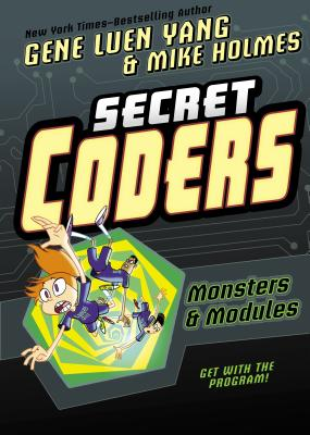 Image for Secret Coders: Monsters & Modules (Secret Coders, 6)