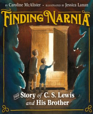 Image for Finding Narnia: The Story of C. S. Lewis and His Brother