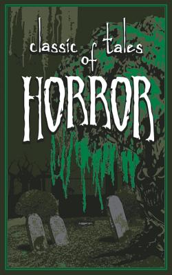 Image for Classic Tales of Horror (Leather-bound Classics)