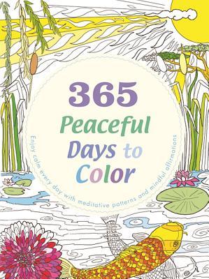 365 Peaceful Days to Color, Eversden, Lona