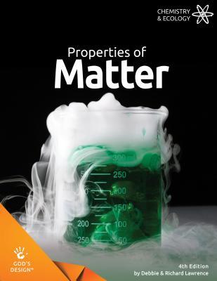 Image for Properties of Matter (God's Design)