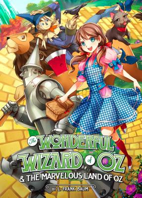The Wonderful Wizard of Oz & The Marvelous Land of Oz (Illustrated Classics), Baum, L. Frank