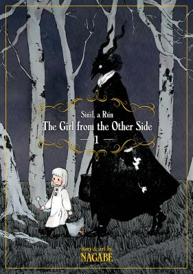 Image for The Girl From the Other Side: Siil, A Rn Vol. 1 (The Girl From the Other Side: Siil, a Rn, 1)
