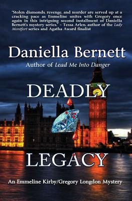 Image for Deadly Legacy: An Emmeline Kirby/Gregory Longdon Mystery (Emmeline Kirby/Gregory Longdon Mysteries)