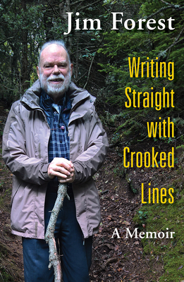 Image for Writing Straight with Crooked Lines: A Memoir