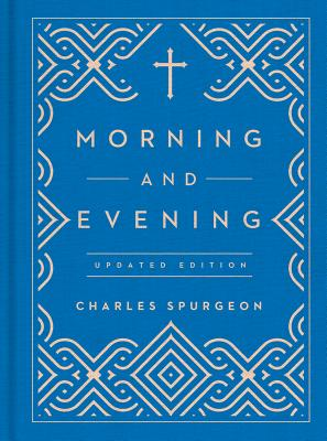 Morning and Evening, Spurgeon, Charles