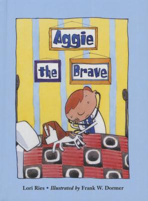 Aggie the Brave, Ries, Lori