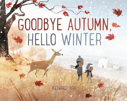 Goodbye Autumn, Hello Winter, Pak, Kenard