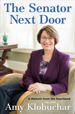 Image for The Senator Next Door: A Memoir from the Heartland