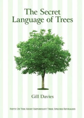 Image for SECRET LANGUAGE OF TREES: FIFTY OF THE MOST IMPORTANT TREE SPECIES REVEALED
