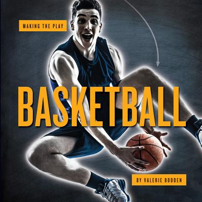 Basketball (Making the Play), Bodden, Valerie