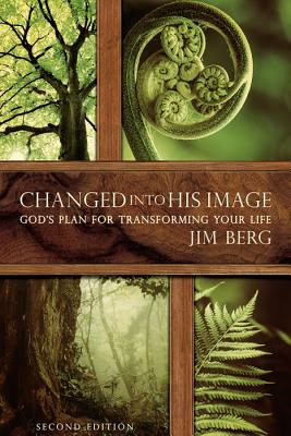 Image for 514018 Changed into His Image: God's Plan for Transforming Your Life