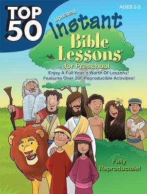 Image for Top 50 Instant Bible Lessons for Preschoolers