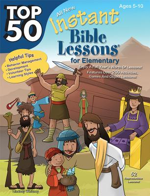 Image for Top 50 Instant Bible Lessons for Elementary