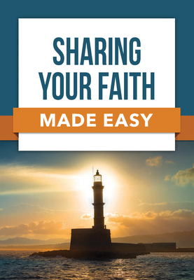 Image for Sharing Your Faith Made Easy