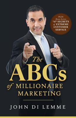 Image for The ABCs of Millionaire Marketing