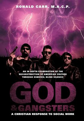 God and Gangsters, Carr, M.A.C.P. Ronald