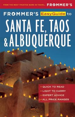 Image for FROMMER'S EASYGUIDE TO SANTA FE, TAOS & ALBUQUERQUE