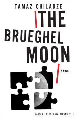 Image for The Brueghel Moon: Brueghel Moon: A Novel (Georgian Literature Series)