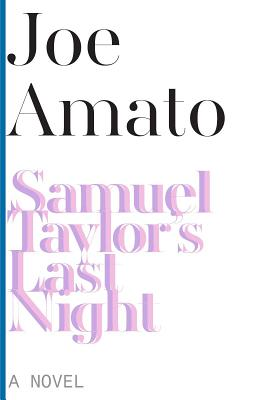 Image for Samuel Taylor's Last Night: A Novel (American Literature Series)