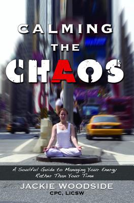 Image for Calming The Chaos
