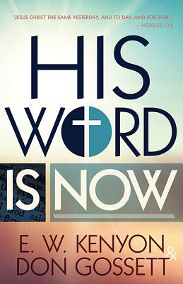 Image for His Word is Now