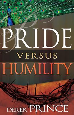 Image for Pride Versus Humility