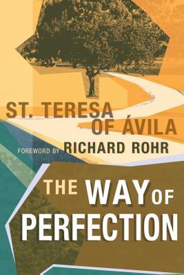The Way of Perfection, Teresa of Avila