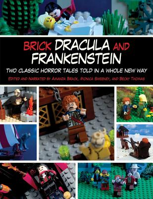 Image for Brick Dracula and Frankenstein: Two Classic Horror Tales Told in a Whole New Way