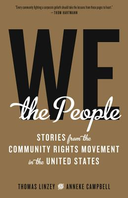 Image for We the People: Stories from the Community Rights Movement in the United States